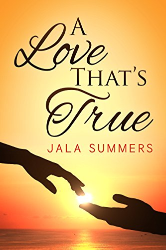 A Love Thats True Kindle Edition By Jala Summers Literature