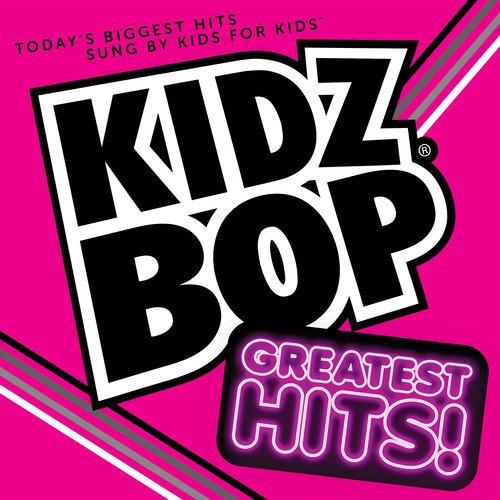 Kidz Bop Greatest Hits (Best Karaoke Cds For Kids)