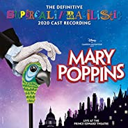'Mary Poppins (The Definitive Supercalifragilistic 2020 Cast Recording) [Live at the Prince Edward Thea