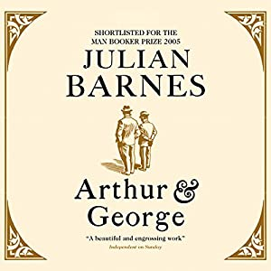 Arthur and George Audiobook