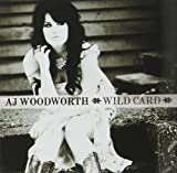 Wild Card by Aj Woodworth (2012-10-30)