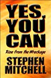 Yes, You Can, Stephen Mitchell, 1607494191