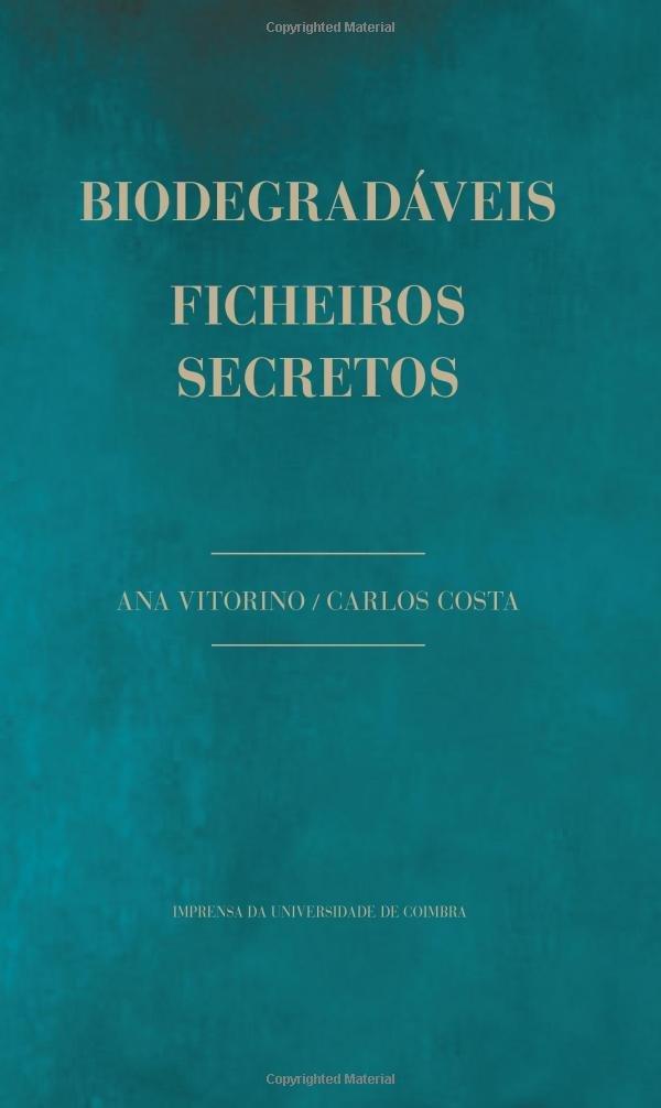 Read Online Biodegradáveis: Ficheiros Secretos (Dramaturgia) (Volume 8) (Portuguese Edition) pdf