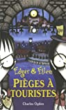 Edgar & Ellen, tome 2 : Piège à touristes par Ogden