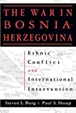 Ethnic Conflict and International Intervention: Crisis in Bosnia-Herzegovina, 1990-93