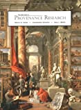 The AAM Guide to Provenance Research, Yeide, Nancy H. and Walsh, Amy, 093120173X