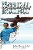 Natural Instinct, Barbara Bechler, 0595343554
