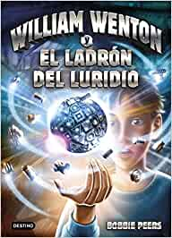 William Wenton y el ladrón del luridio: William Wenton 1