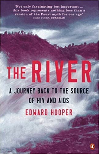 Book The River: A Journey Back to the Source of HIV and AIDS (Penguin Science) by Edward Hooper (2000-05-25)