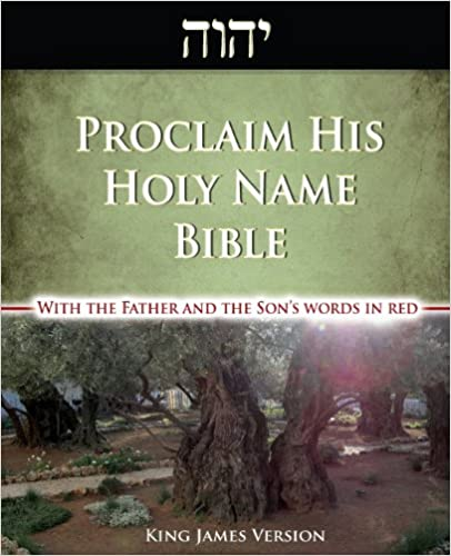 Proclaim His Holy Name Bible-KJV-Enhanced Red Letter Edition: With the Father and Son's Words in Red and Their Hebrew Names Restored