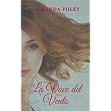 la voce del Vento (Italian Edition)