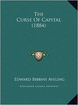 The Curse of Capital (1884)