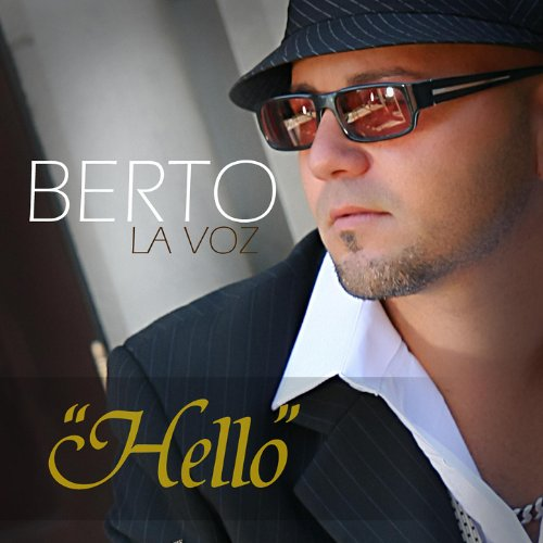.com: Hello (Album Version) - Single: Berto La Voz: MP3 Downloads