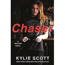 Chaser: A Dive Bar Novel (Dive Bar Series Book 3)