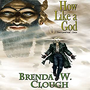How Like a God Audiobook