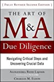 img - for The Art of M&A Due Diligence, Second Edition: Navigating Critical Steps and Uncovering Crucial Data book / textbook / text book