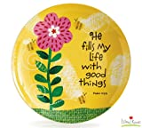 """""""He Fills My Life with Good Things"""" Bone China 8"""" Plate"""
