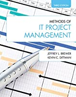 Methods of IT Project Management, 3rd Edition Front Cover