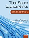 Time Series Econometrics, Bahram Pesaran and M. Hashem Pesaran, 0199563535