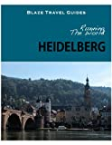 Running The World: Heidelberg, Germany (Blaze Travel Guides)