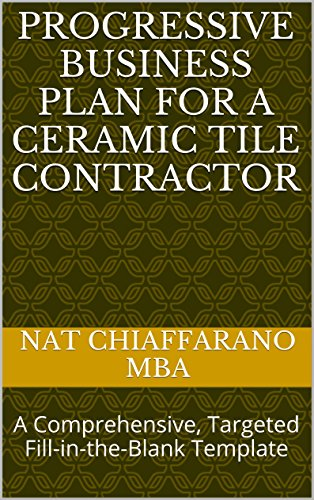 Amazon.com: Progressive Business Plan for a Ceramic Tile Contractor ...
