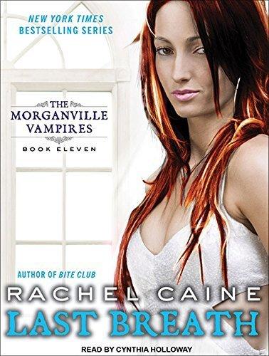 Last Breath Morganville Vampires By Rachel Caine 2011-11-06