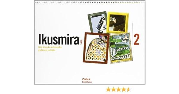 Ikusmira Saila Giza Eta Arte-Kulturarako 2 Euskera Zubia ...