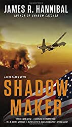 Shadow Maker (Nick Baron Series) by James R. Hannibal (2015-02-03)