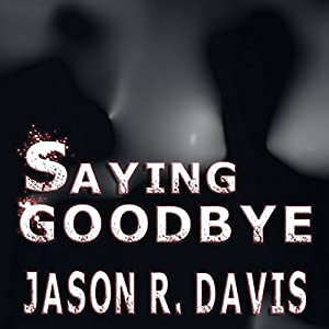 Saying Goodbye Audiobook