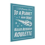 YOBSTF7s Cheap Art Canvas Killer Asteroid Roulette - Geek Astronomy Canvas For Sale