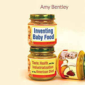 Inventing Baby Food Hörbuch