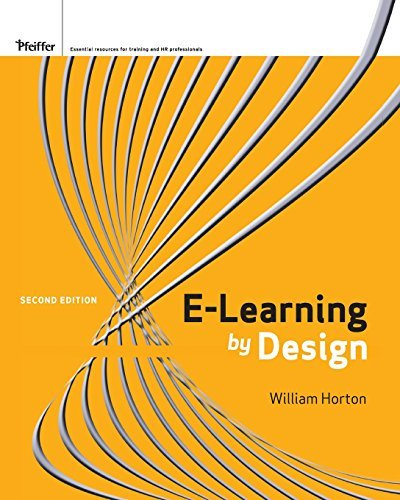 ([e-Learning by Design, 2nd Edition] [Author: Horton, William] [September, 2011])