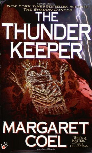 The Thunder Keeper (A Wind River Reservation Myste) by Margaret Coel (2002-08-06)
