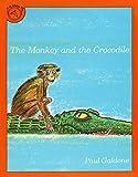 The Monkey and the Crocodile: A Jataka Tale from India (Paul Galdone Classics)