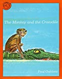 img - for The Monkey and the Crocodile: A Jataka Tale from India (Paul Galdone Classics) book / textbook / text book