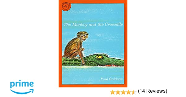 The Monkey and the Crocodile: A Jataka Tale from India (Paul ...
