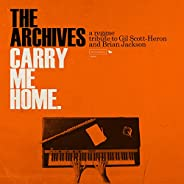 Carry Me Home: A Reggae Tribute to Gil Scott-Heron and Brian Jackson
