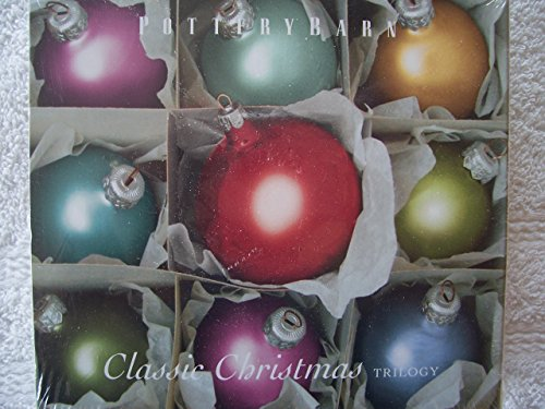 (Pottery Barn - Classic Christmas Trilogy (Set of 3 Audio CDs by Various Artists - 2005))