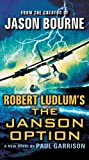 Robert Ludlum's (TM) The Janson Option (Janson series)