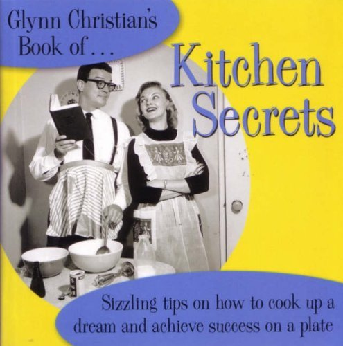 Glynn Christian's Book Of Kitchen Secrets PDF