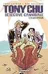 Tony Chu détective cannibale, Tome 2 : Un goût de Paradis par Layman