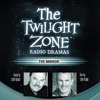 The Mirror: The Twilight Zone Radio Dramas (Audio Download