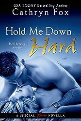 Hold Me Down Hard (Entangled Brazen)