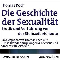 Die Geschichte der Sexualität