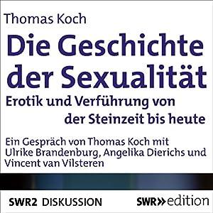Die Geschichte der Sexualität Hörbuch