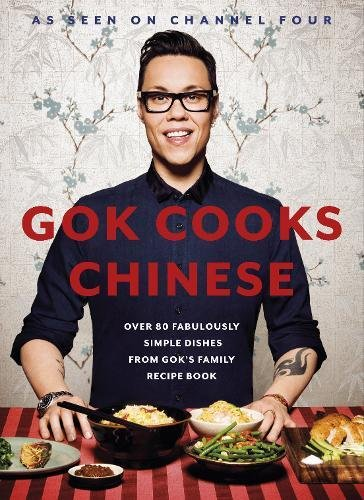 Gok Cooks Chinese by Gok Wan