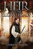 Heir to the Luima Legacy (Luima Legacy Series Book 2)