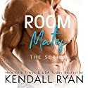 Room Mates: The Series Audiobook by Kendall Ryan Narrated by Sebastian York, Jeremy York, Ava Erickson