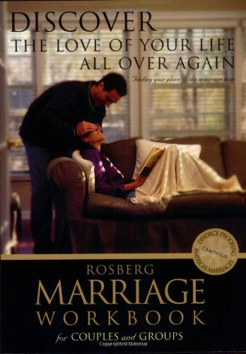 Discover the Love of Your Life All Over Again (Rosberg Marriage Workbooks) PDF