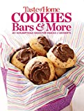 Taste of Home Cookies, Bars and More: 201 Scrumptious Ideas for Snacks
